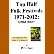 Top Half Festivals 1971-2012 – a brief history – by Peter Bate