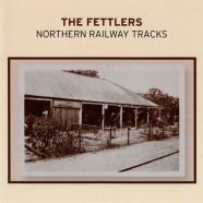 Northern Railway Tracks – The Fettlers